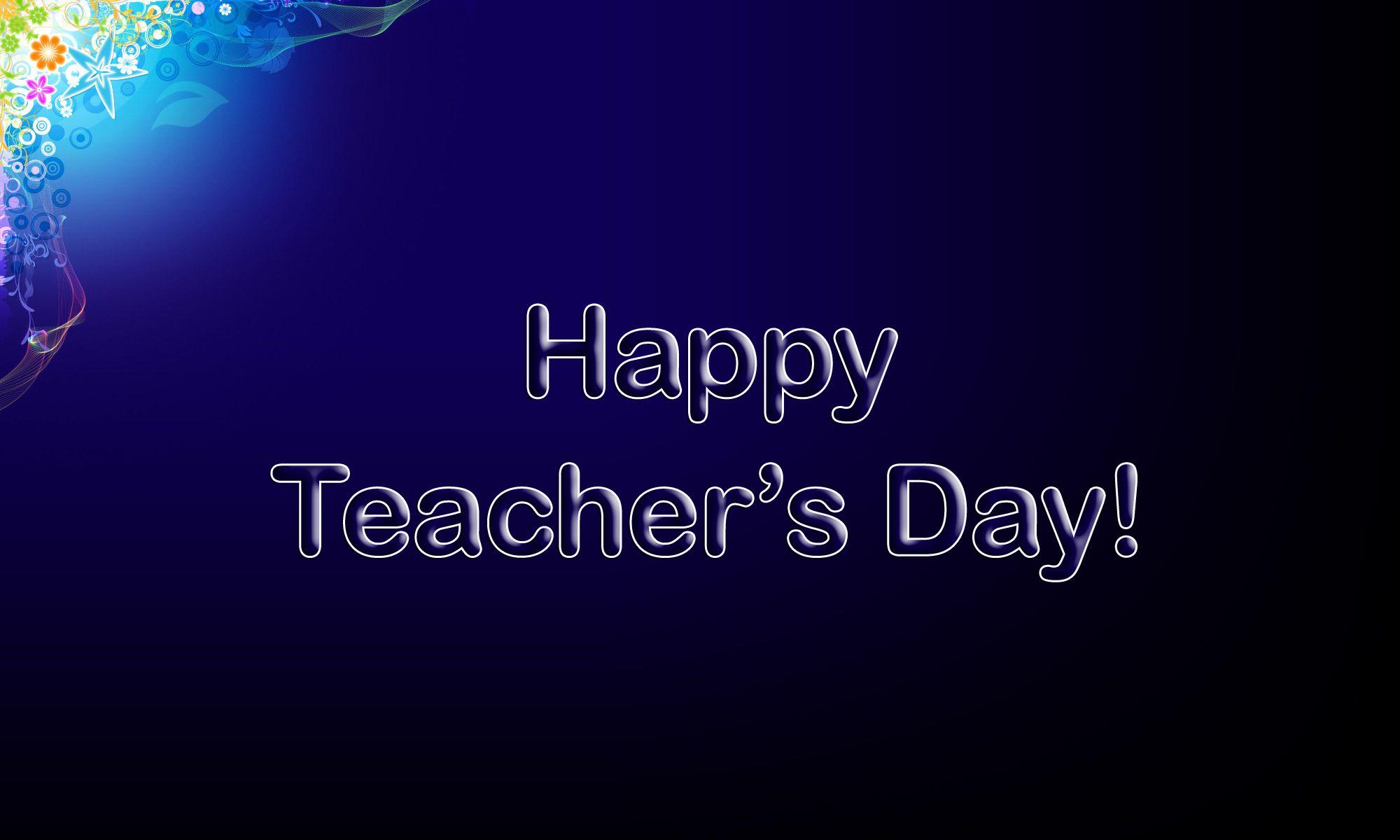 happy teachers day wallpapershappy teachers day wisheshappy teachers day quoteshappy