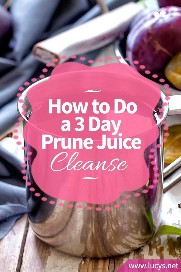 How to do a 3 Day Prune Juice Cleanse & Spring Clean Your Body!
