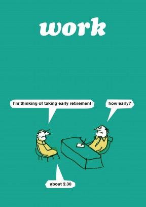 Early Retirement Funny Retirement Card Worker 1 I M Thinking Of