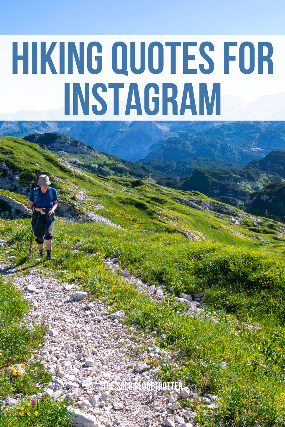201 Truly Inspiring Hiking Quotes To Make You Pack Bags To Mountains In 2021 Caption For Friends Hiking Quotes Instagram Captions
