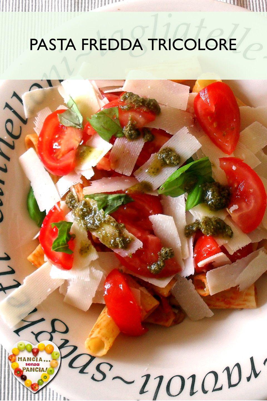 Piatti Freddi Veloci Da Asporto pasta fredda tricolore, ricetta svuotafrigo   ricette, pasta