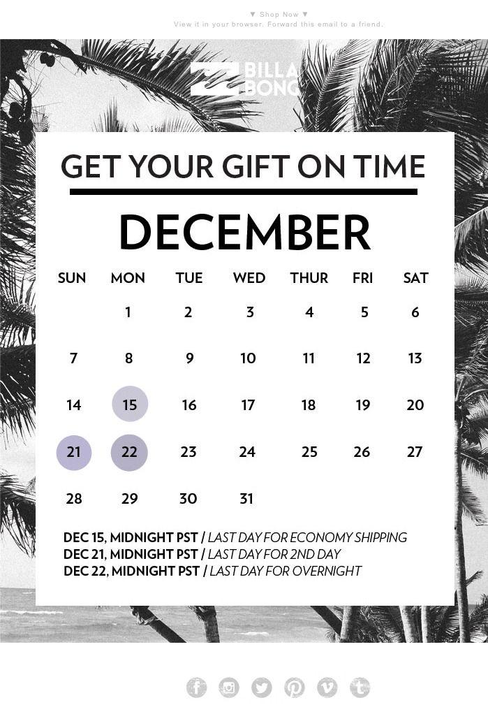 BILLABONG: A letter with a calendar. Here are different delivery ways and deadlines. // BILLABONG: Billabong разослали письмо с календарём, в котором напомнили о разных типах доставки и указали дедлайны. #EMAILMATRIX #emailmarketing #holidayemail