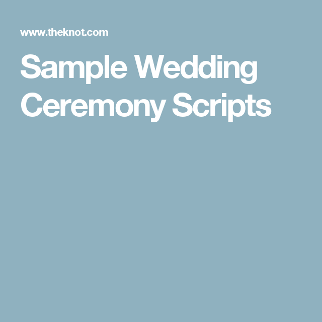 Sample Wedding Ceremony Scripts
