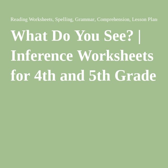 What Do You See Inference Worksheets And Students