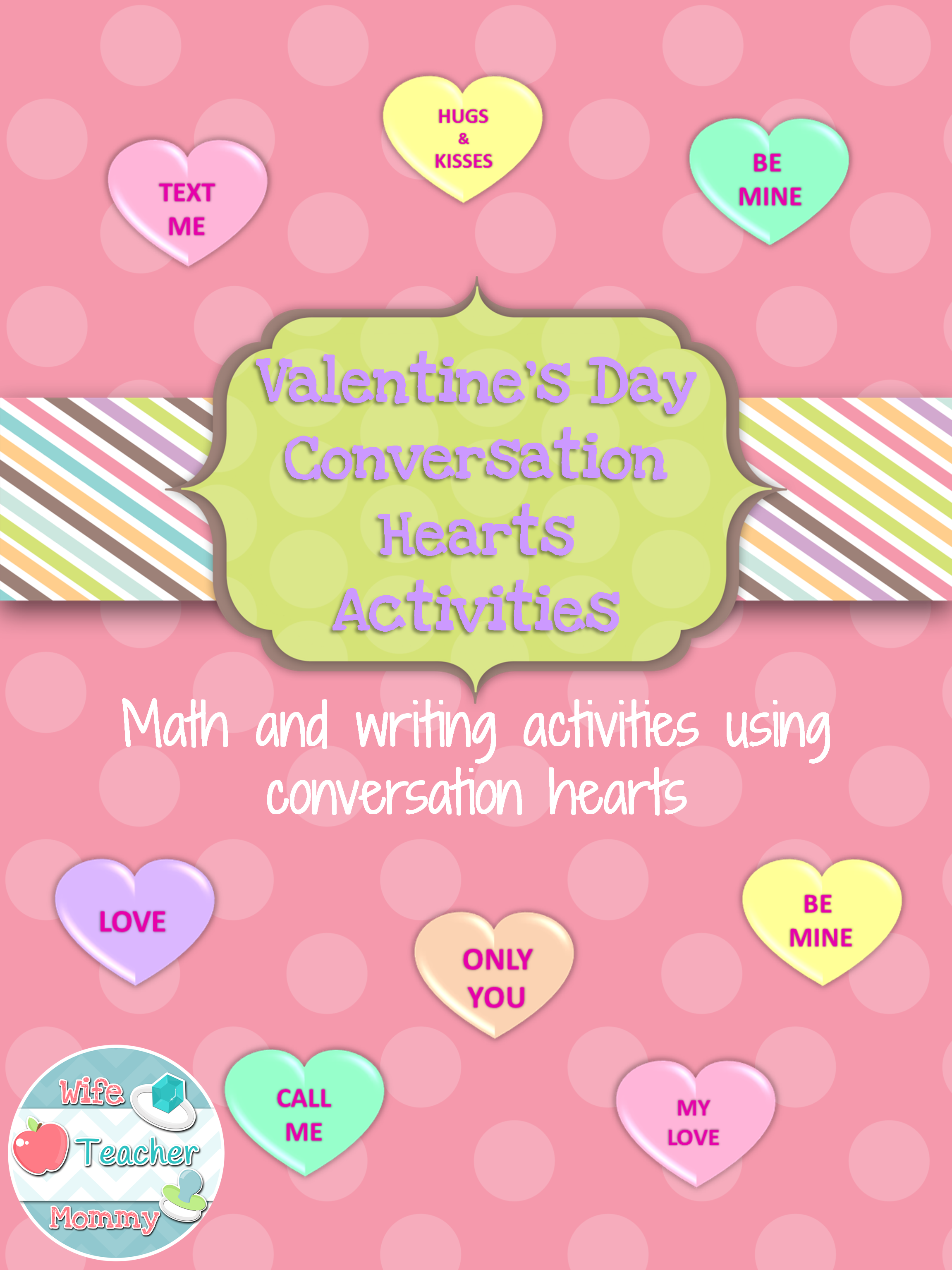 Valentine S Day Conversation Hearts Activities 8
