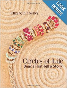 Circles of Life: Beads That Tell A Story: Elizabeth Townes: 9781460943281: Amazon.com: Books