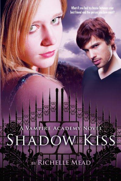SHADOW KISS, SAGA VAMPIRE ACADEMY, RICHELLE MEAD  http://bookadictas.blogspot.com/2014/08/saga-vampire-academy-richelle-mead.html