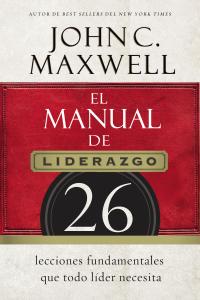 Descargar Ebook El Manual De Liderazgo Pdf Epub Mobi Pdf Epub John C Maxwell Libros Sobre Liderazgo Liderazgo John Maxwell