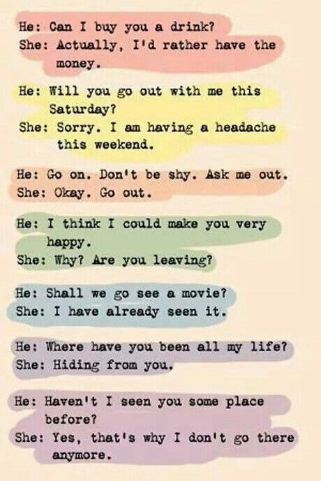 How To Turn Down A Guy For Future Reference Short Funny Quotes Funny Comebacks Anti Pick Up Lines