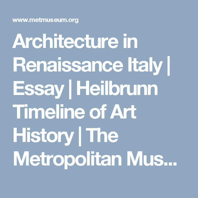 Architecture In Renaissance Italy  Scene Design Journal  Pinterest  Architecture In Renaissance Italy  Essay  Heilbrunn Timeline Of Art  History  The Metropolitan Museum Of Art Teacher Resource Websites also What Is A Thesis Statement In An Essay Examples  Examples Of Thesis Statements For Argumentative Essays