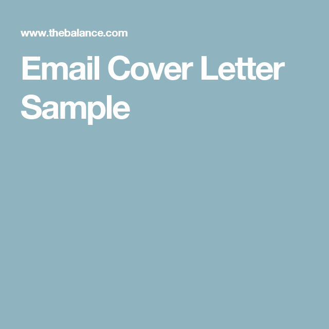 Sending Resume And Cover Letter Via Email Here Are Some Tips On Sending An Email Cover Letter With Sample