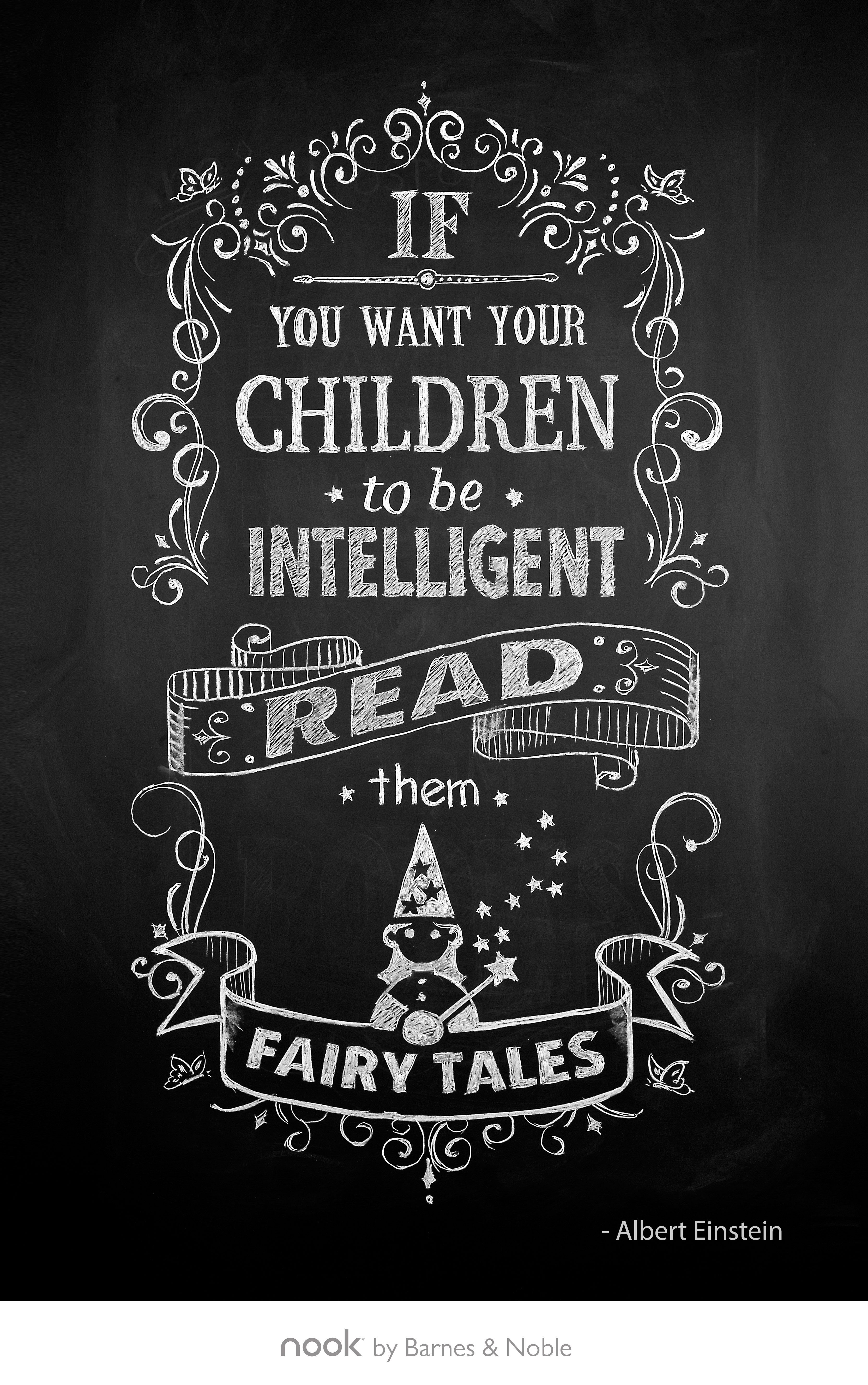 "January 8th: ""If you want your children to be intelligent, read them fairy  tales."""