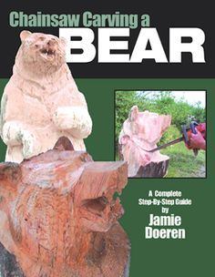 Chainsaw carving a bear a complete step by step guide by jamie