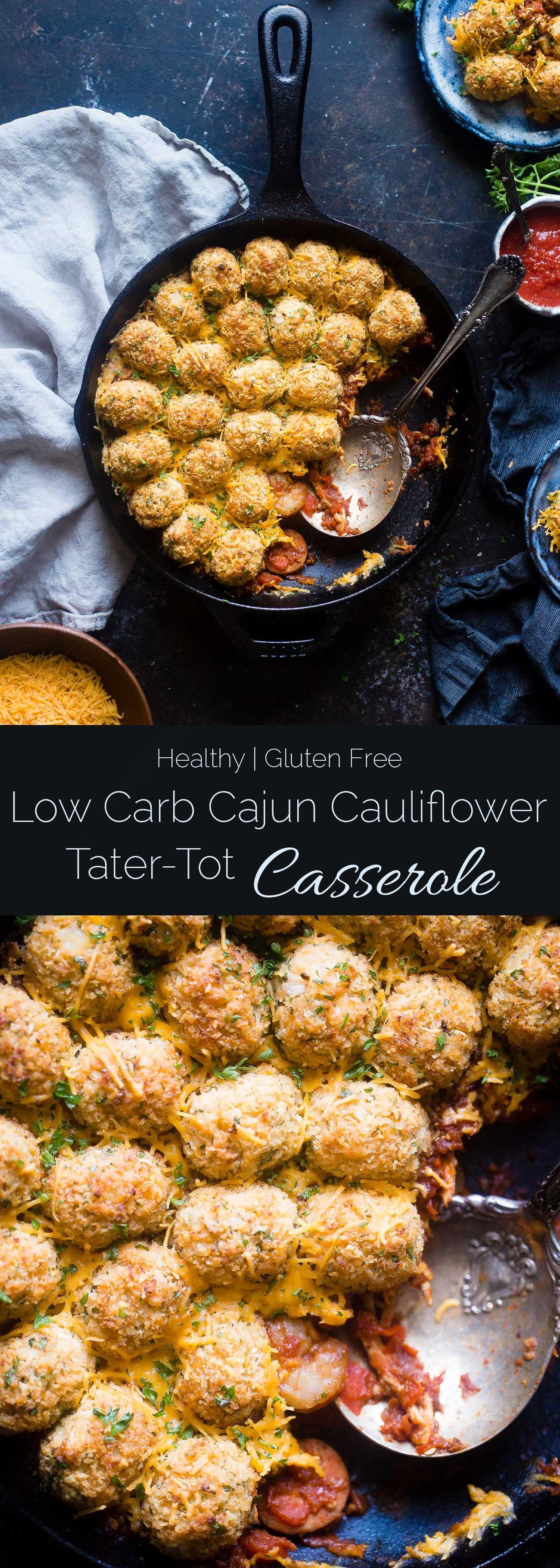 Cajun Cauliflower Tot Casserole - This lower carb, cheesy ...