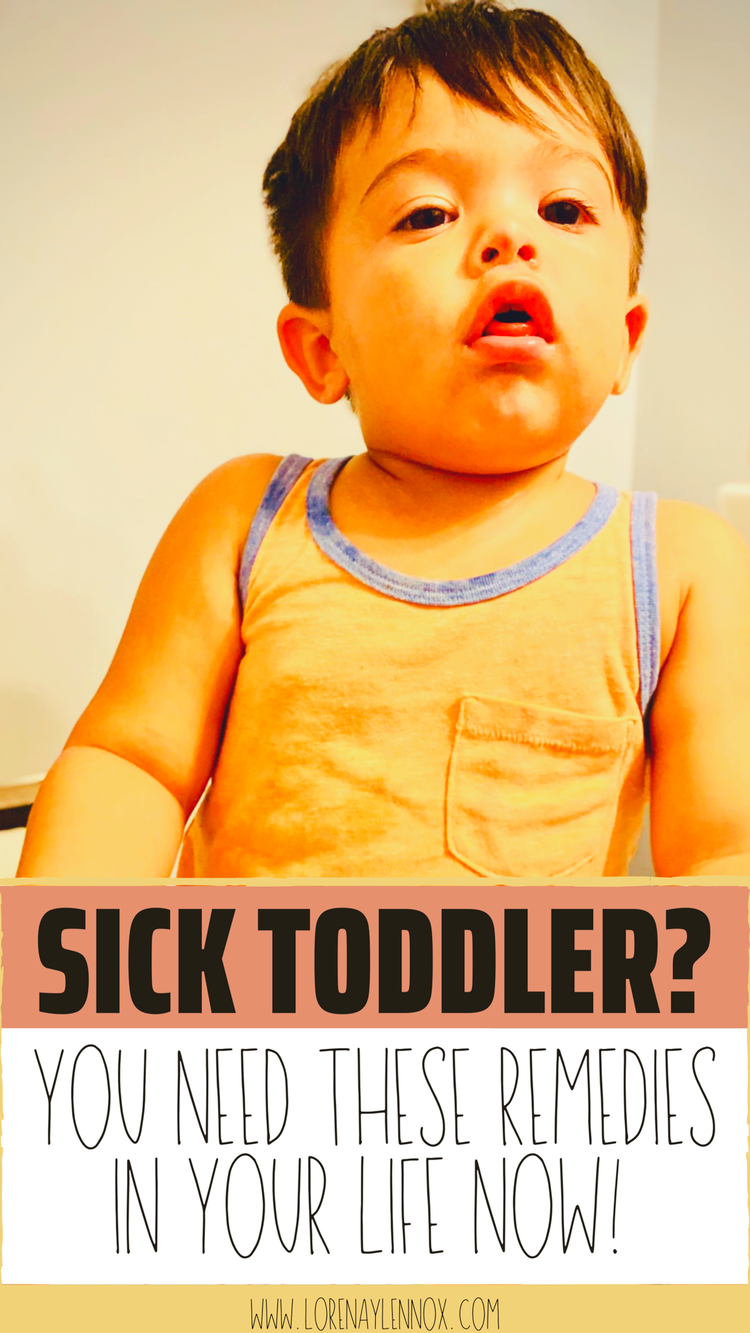 Help Your Toddler Feel Better With These Common Cold Remedies Lorena Lennox Bilingual Beginnings Toddler Cold Remedies Common Cold Remedies Runny Nose