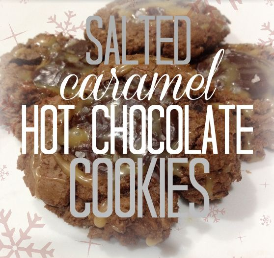 well now they went and put all of my favorite things in a cookie: salted caramel, hot chocolate, and cookies.  Doesn't get much better than that!