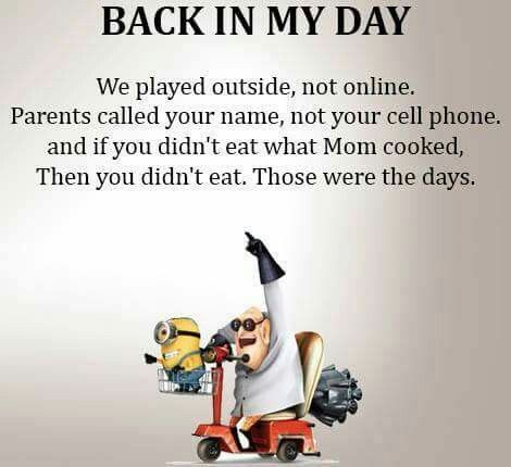 Back In My Day Sayings Minions Quotes Minions My Minion