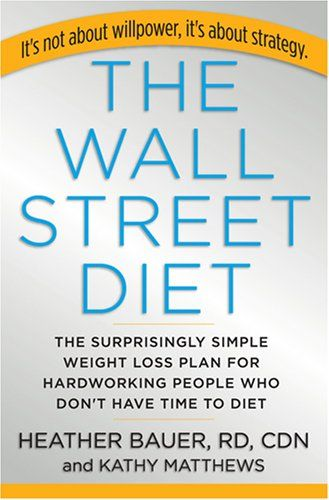 The Wall Street Diet...