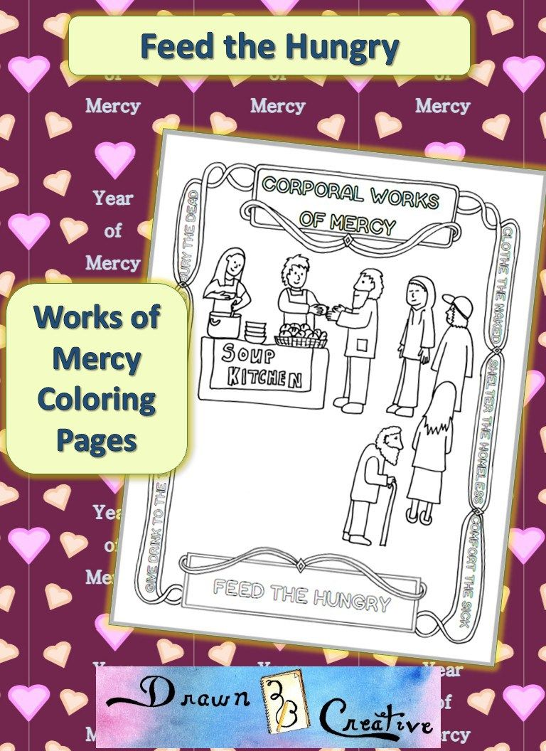 Corporal Works of Mercy Coloring Pages- Feed the Hungry   Catholic ...