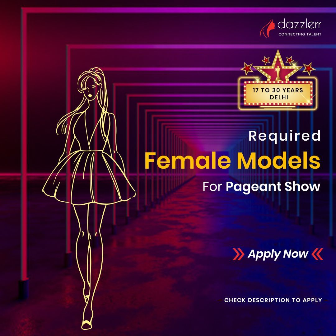 For Pageant Show Female Models Required    We are Looking For Looking for good looking female models for an upcoming pageant show Budget based on the profile