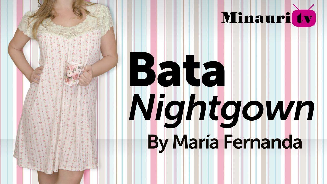 DIY - Bata para dormir - nightgown - camisola - camicia da notte ...