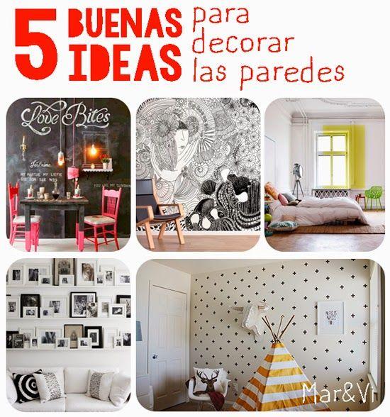 5 buenas ideas para decorar las paredes