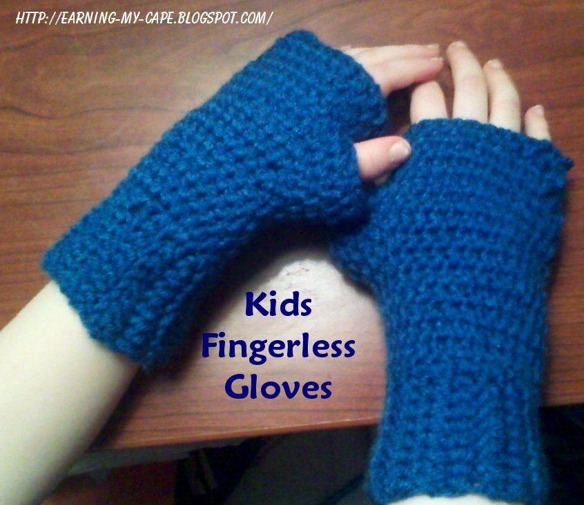 Earning My Cape Fingerless Gloves For Kids Free Crochet Pattern