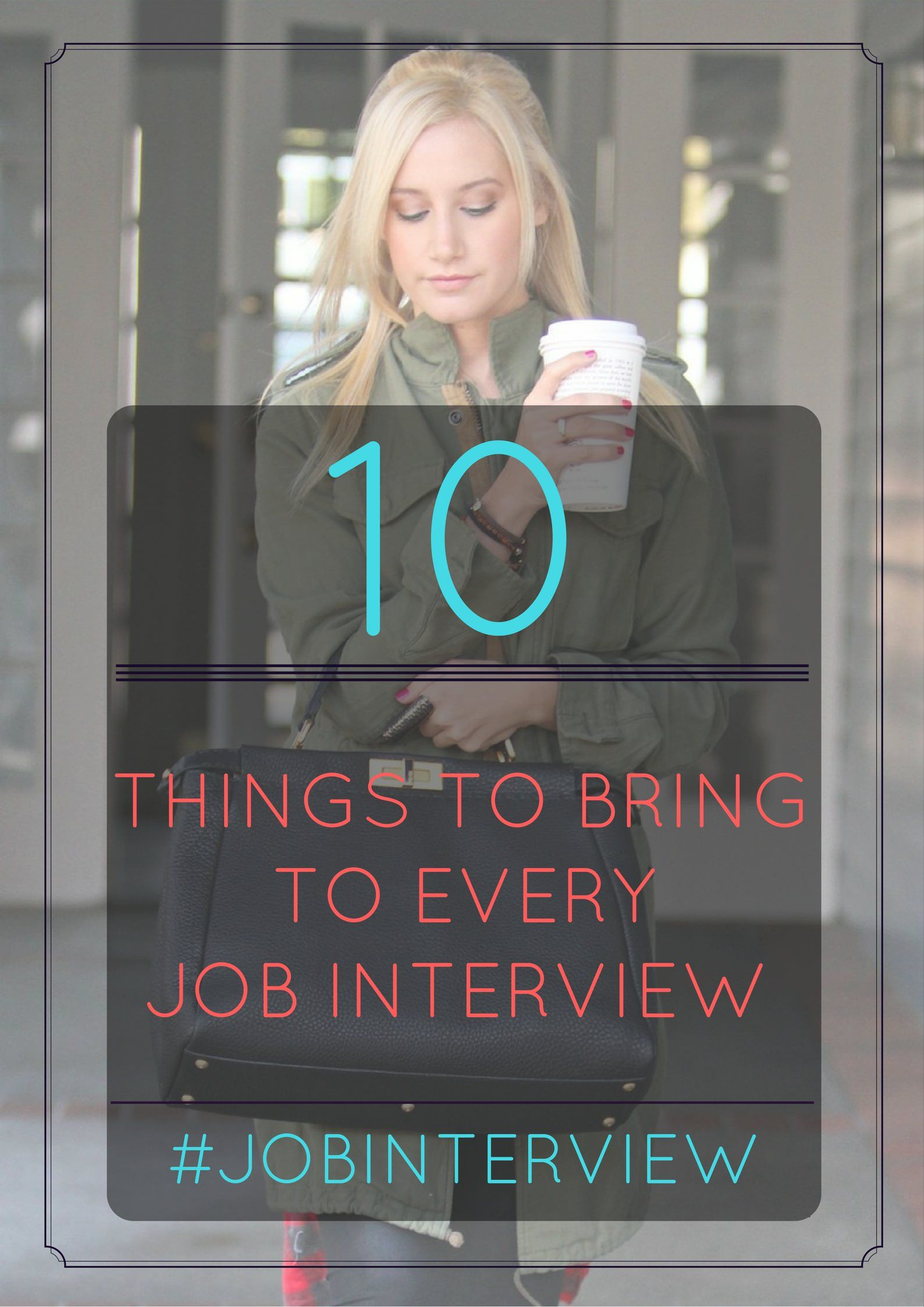 10 things to bring to every job interview jobinterview interviewtips - What Should You Take To A Job Interview What To Bring And What Not To Bring