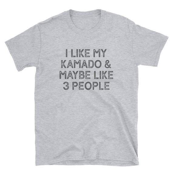 47e55f69 BBQ T-Shirt - Kamado Grill T-Shirt - I Like My Grill & Maybe Like 3 People  - Grilling T-Shirt - Smoker T-Shirt - Short-Sleeve Unisex T-Shirt