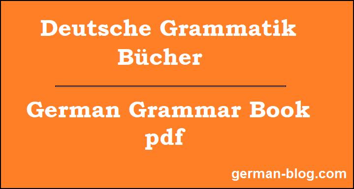 Download German Grammar pdf file for A1 A2 B1 B2 C1 C2