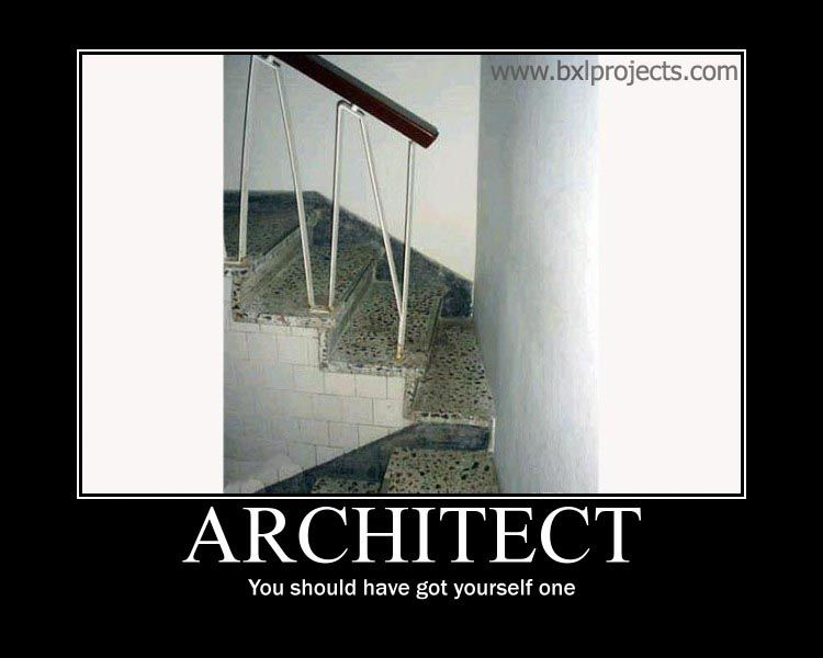 Funny Architect Architecture Motivational Posters By Daniel On September