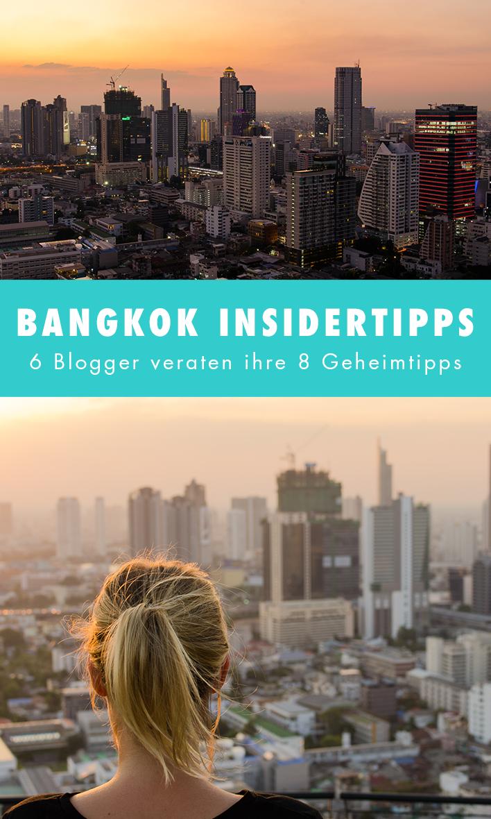 Bangkok Insider Tipps 6 Blogger Verraten Ihre Geheimtipps Thailand Reise Tipps Bangkok Thailand Urlaub