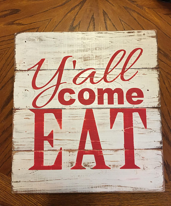 Y\'all come eat- distressed wood sign | Cocinas