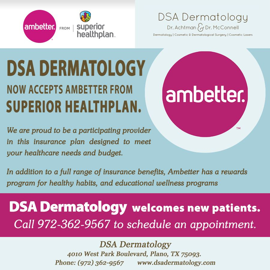 Dsa Dermatology Now Accepts Ambetter From Superior Health Plans Ambetterinsurance Dsadermatology Dermatology Health Plan Cosmetics Laser