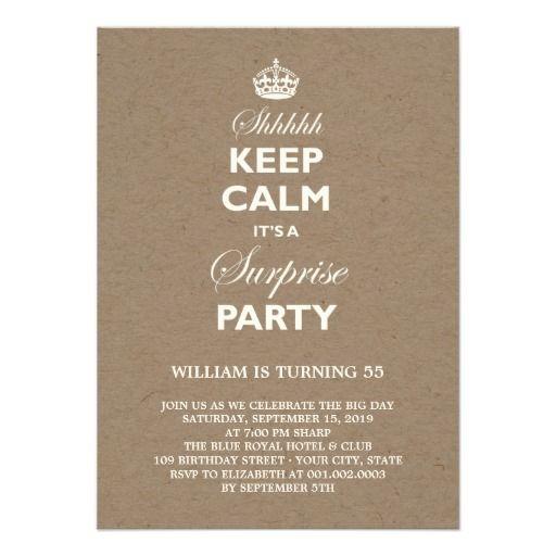 Keep Calm Funny Milestone Surprise Birthday Invite Keep Calm