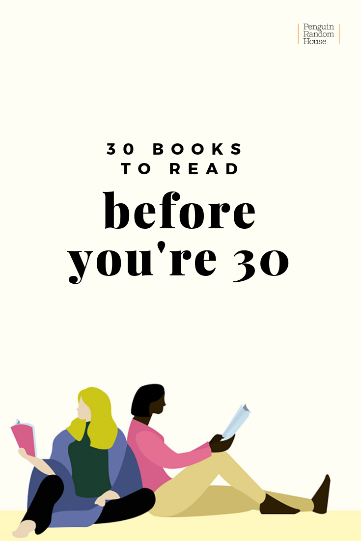 30 Books to Read Before You're 30 | Penguin Random House #bookstoread