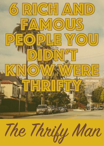 6 Rich and Famous People You Didn't Know Were Thrifty