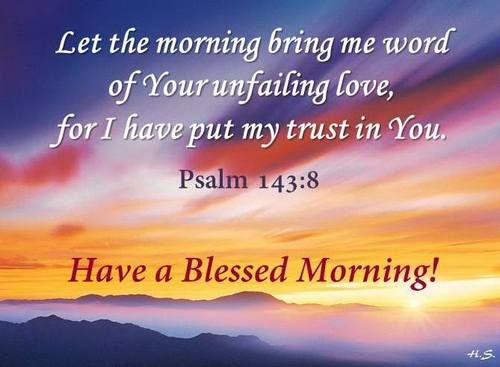 A blessed morning Good morning bible verse, Morning
