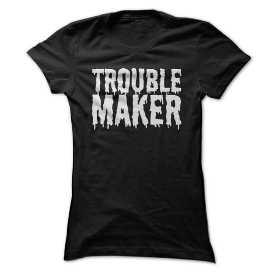 Trouble Maker - Kawaii Grunge Dripping Slogan T Shirt T Shirts, Hoodies Sweatshirts. Check price ==► http://store.customtshirts.xyz/go.php?u=https://www.sunfrog.com/LifeStyle/Trouble-Maker--Kawaii-Grunge-Dripping-Slogan-T-Shirt-Black-Ladies.html?41382