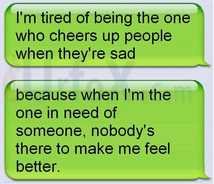 i m tired of being sad quotes