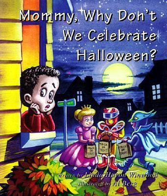 Mommy Why Don T We Celebrate Halloween Book Reviews For Kids Christian Childrens Books Christian Kids