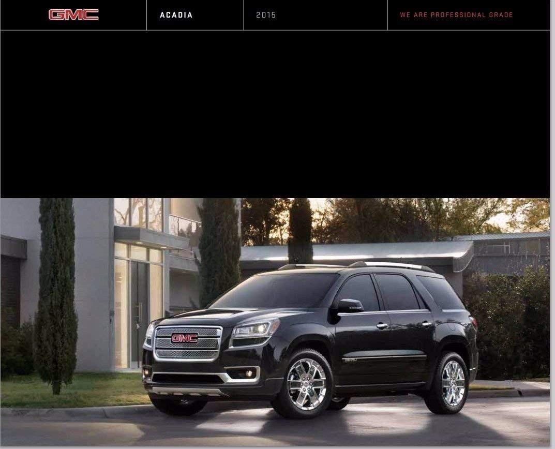 Amazon Com 2015 Gmc Acadia 32 Page Original Car Sales Brochure
