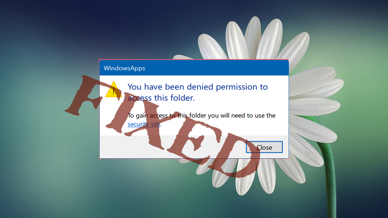 14d45641c15261e6efa0f2f2eef54355 - How To Get Access To Windowsapps Folder In Windows 10