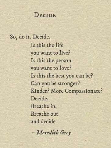 Decide. Life decisions