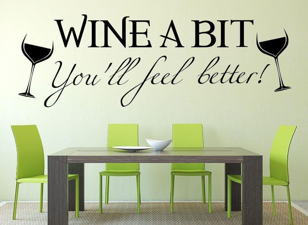 Wine A Bit Kitchen Wall Art Sticker In 2020 Kitchen Wall Art Stickers Sticker Wall Art Wine Wall Decal