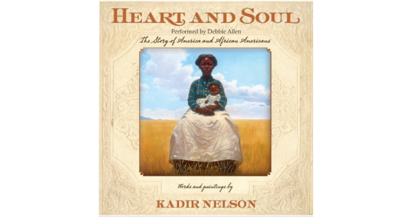Heart and Soul: The Story of America and African Americans - Book