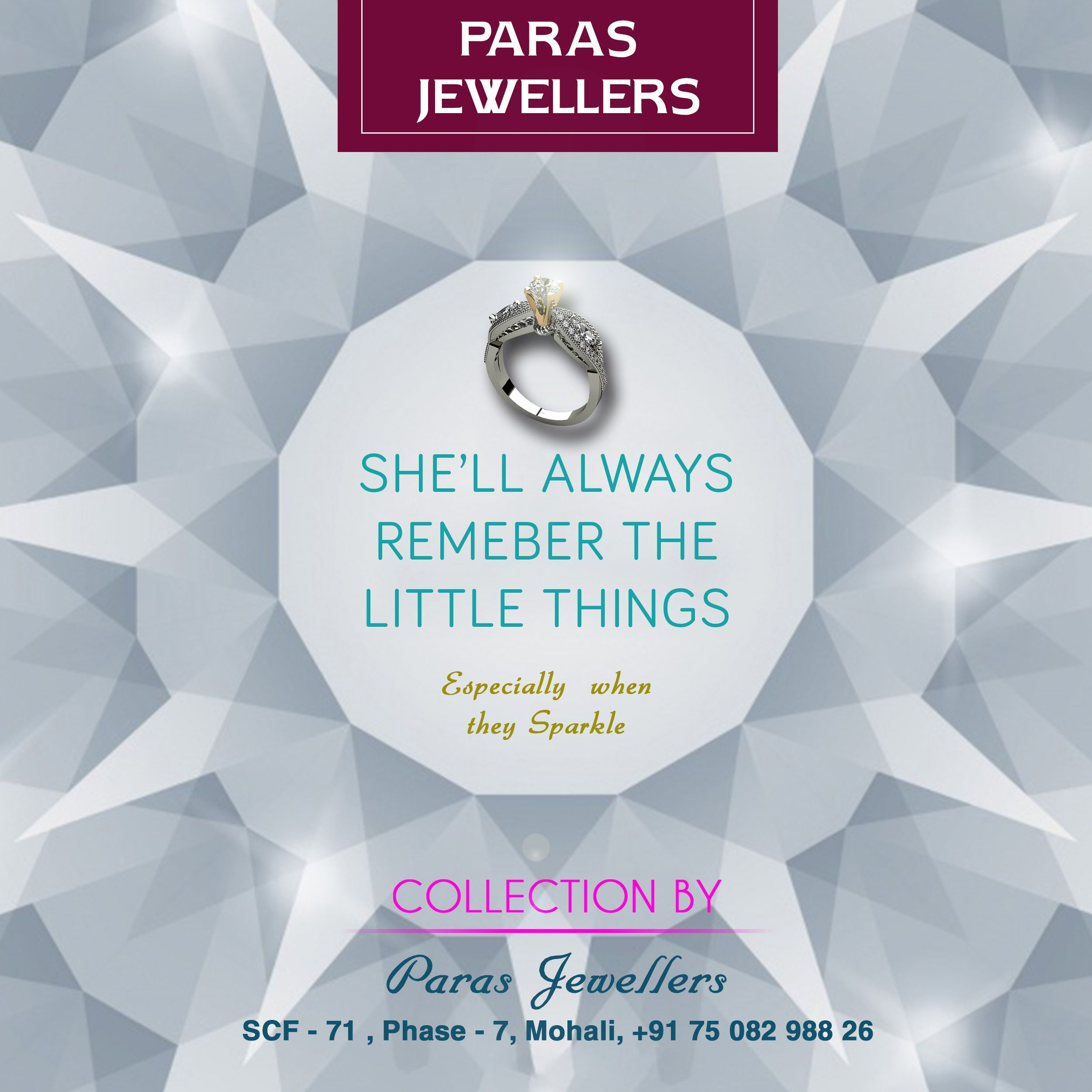 She Ll Always Remember The Little Things Especially When They Sparkle And Shine Paras Jewellers Mohali Call Us 91 7508298826 Visit At Scf No 71