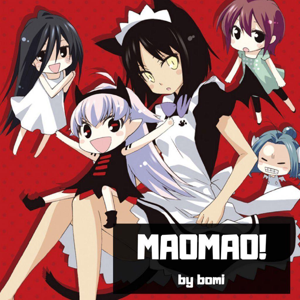 Have you read MAOMAO!, Manga supernatural comedy
