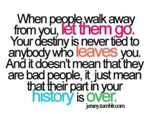 Move On Quotes When People Walk Away From You Let Them Go Your