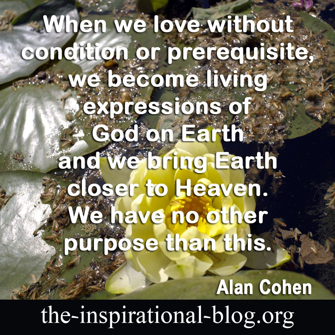 Alan Cohen Quotes The Inspirational Blog When We Love Without